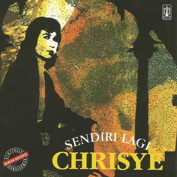 Chrisye - Sendiri Lagi (Full Album 1993) - LaguBebass