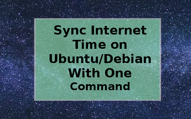 Setup Internet Time On Linux With 1 Command (Ubuntu & All Debian Based)