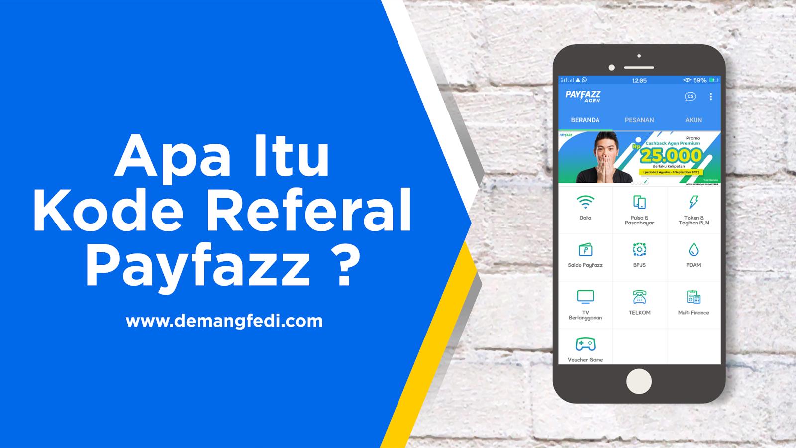 Apa Itu Kode Referal Payfazz ?