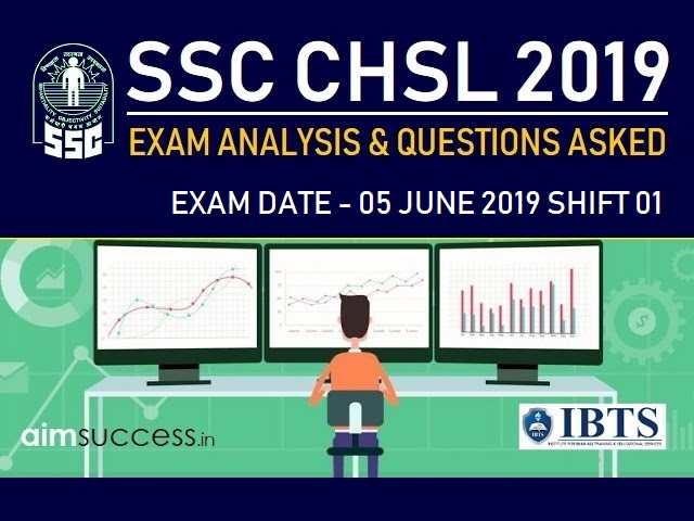 SSC CHSL Exam Analysis 5 July 2019 Shift 1