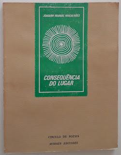 Consequência do Lugar, de Joaquim Manuel Magalhães