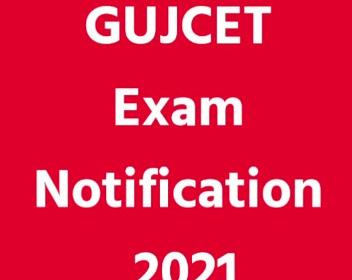 GUJCET Application Form Notification 2021 – Apply Online