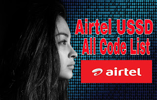 AIRTEL USSD CODES-HOW TO CHECK 3G & 4G (MAIN) BALANCE, DATA NET USAGE | PACKS, PLANS, OFFERS