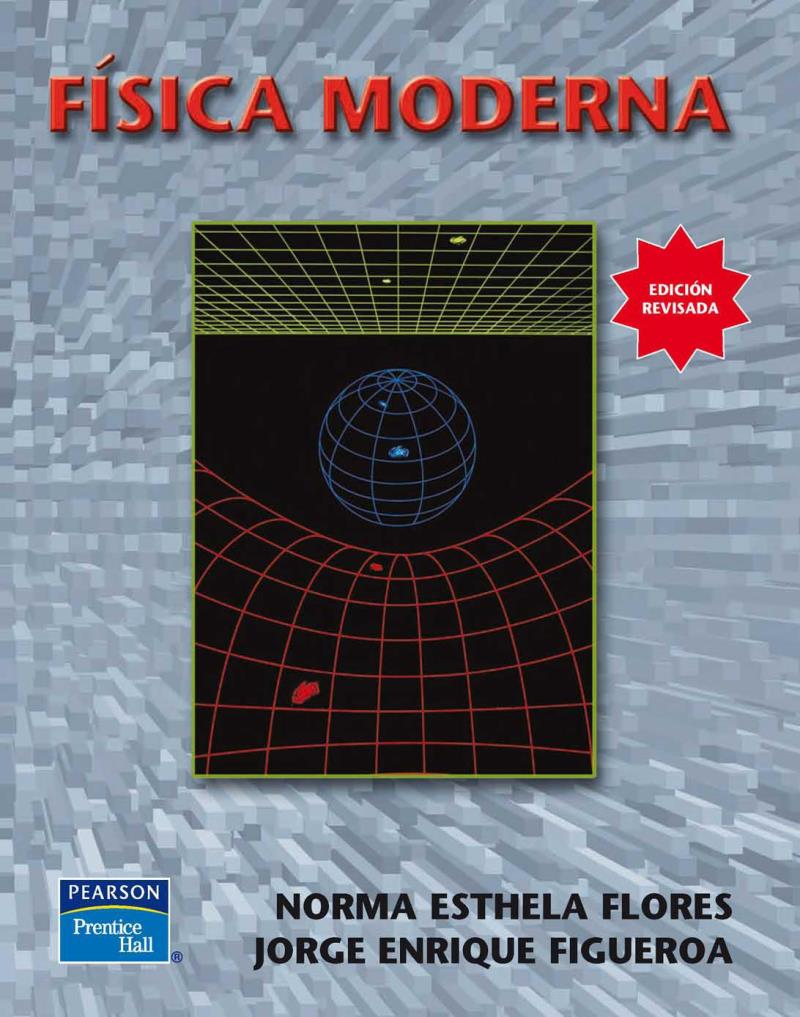 Física Moderna – Norma Esthela Flores Moreno