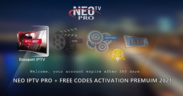 NEO IPTV PRO + FREE CODES ACTIVATION PREMUIM 2021