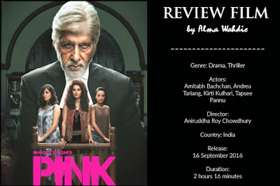 Review Film Pink Amitabh Bachchan terbaik 2016