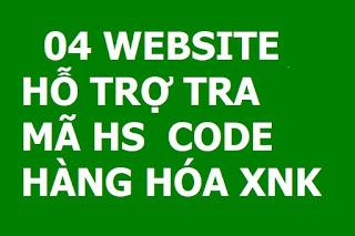 04 WEBSITE HỖ TRỢ TRA MÃ HS  CODE HÀNG HÓA XNK