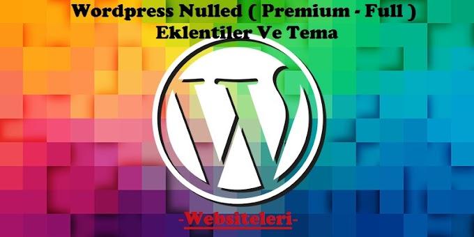 Wordpress Nulled ( Plugin - Theme - Premium - Full ) Eklentiler Ve Tema Web Siteleri
