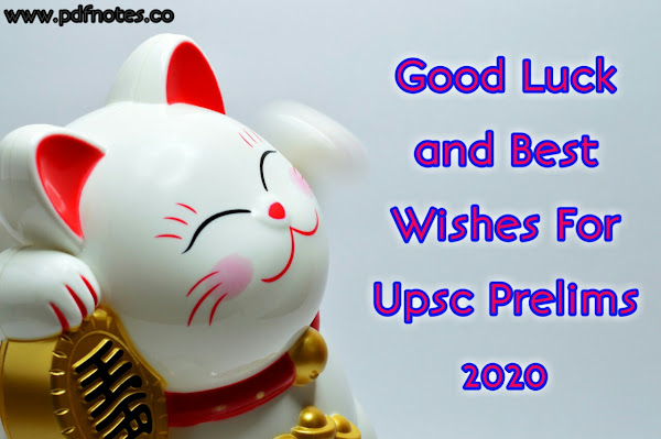 Good Luck & Best Wishes For UPSC Prelims Exam 2020