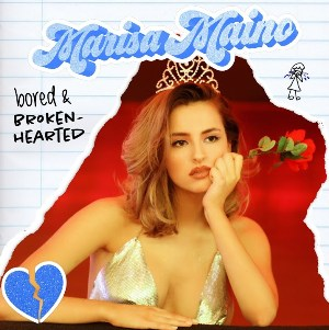 bored and brokenhearted Lyrics - Marisa Maino