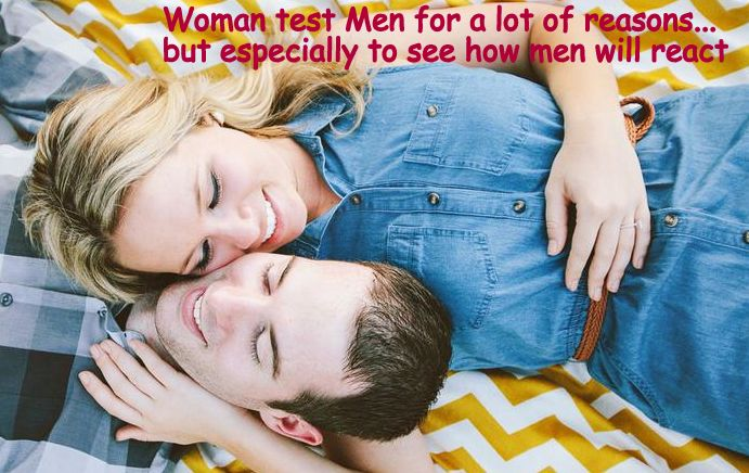 How women test men they are dating