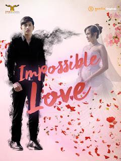 Download Impossible Love (2019), download Impossible Love (2019) subtitle indonesia, download series Impossible Love (2019) batch complete, nonton Impossible Love (2019) sub indo, nonton series Impossible Love (2019) lengkap full episode 1-terbaru.