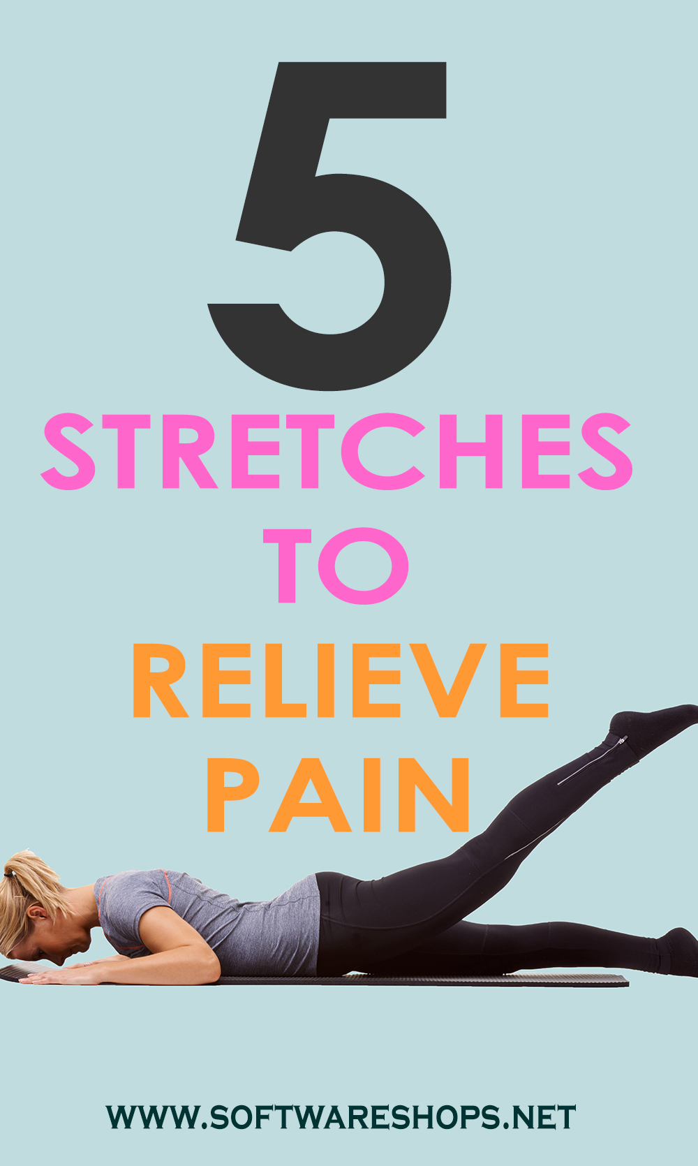 5 stretches to relieve pain