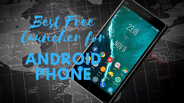 Best Free Launcher For Android Phone