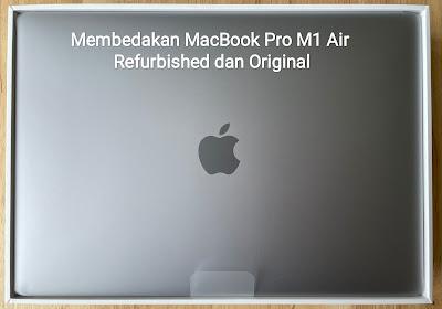 membedakan macbook pro m1 refurbished original