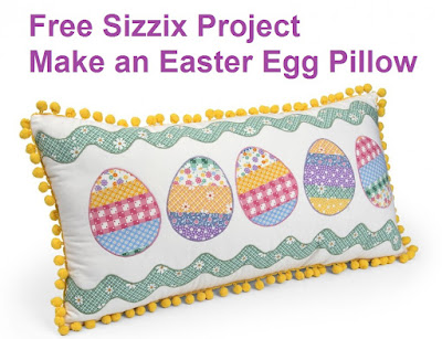Free Sizzix Project Easter Egg Fabric Pillow