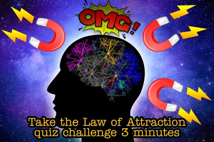 Take the Law of Attraction quiz challenge 3 minutes