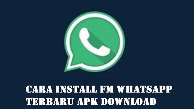 FM WhatsApp Terbaru APK Download