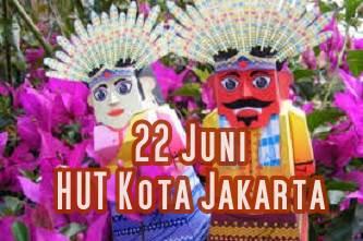 Sejarah Hari Jadi Kota Jakarta Tanggal 22 Juni