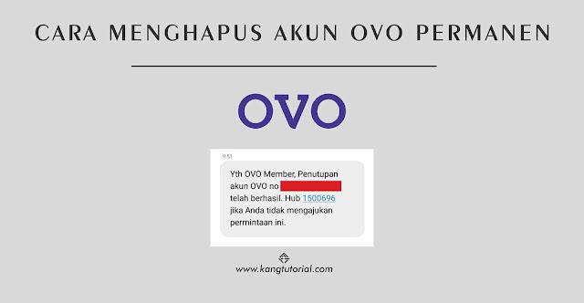 Cara Menghapus Akun OVO Secara Permanen