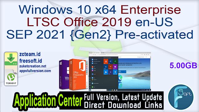 Windows 10 x64 Pro 21H2 incl Office 2019 en-US SEP 2021 GEN2 Pre-activated