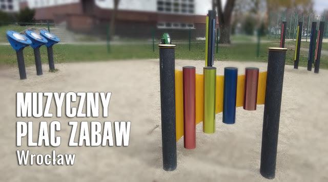 https://wrodzice.blogspot.com/2019/03/muzyczny-plac-zabaw-wroclaw-klodnicka.html