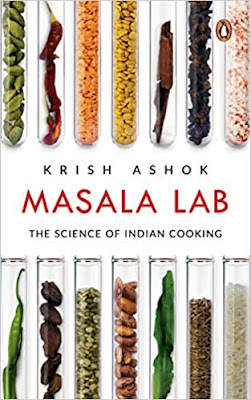 Masala Lab: The Science of Indian Cooking: The Science of Indian Cooking - the bestseller on food, the definitive book for every Indian kitchen, illustrated pdf free download