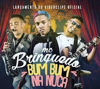 Baixar Bum Bum Na Nuca – MC Brinquedo MP3 Gratis