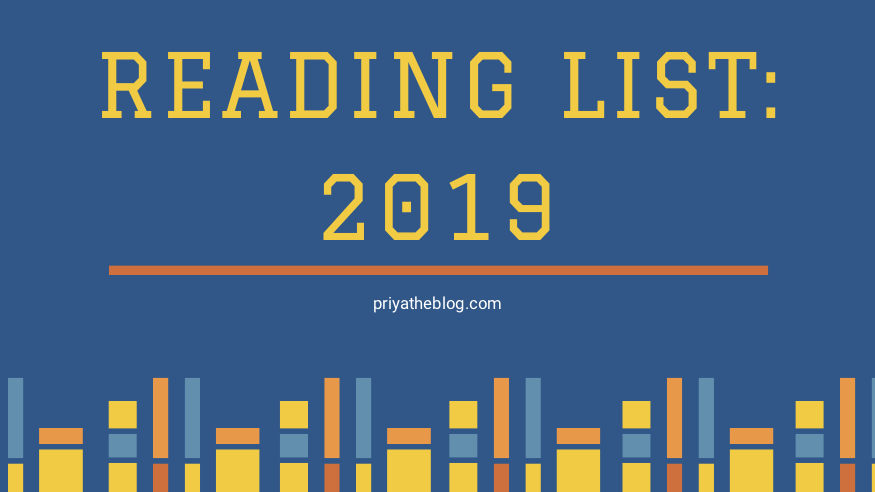 Priya the Blog, Nashville lifestyle blog, Nashville lifestyle blogger, 2019 Reading List, 2019 book reviews, reading list, books to read, mini book reviews