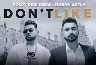 Don't Like Lyrics - Karan Aujla
