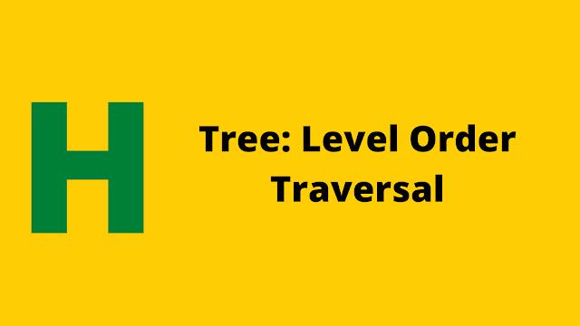 Hackerrank Tree: Level Order Traversal problem solution
