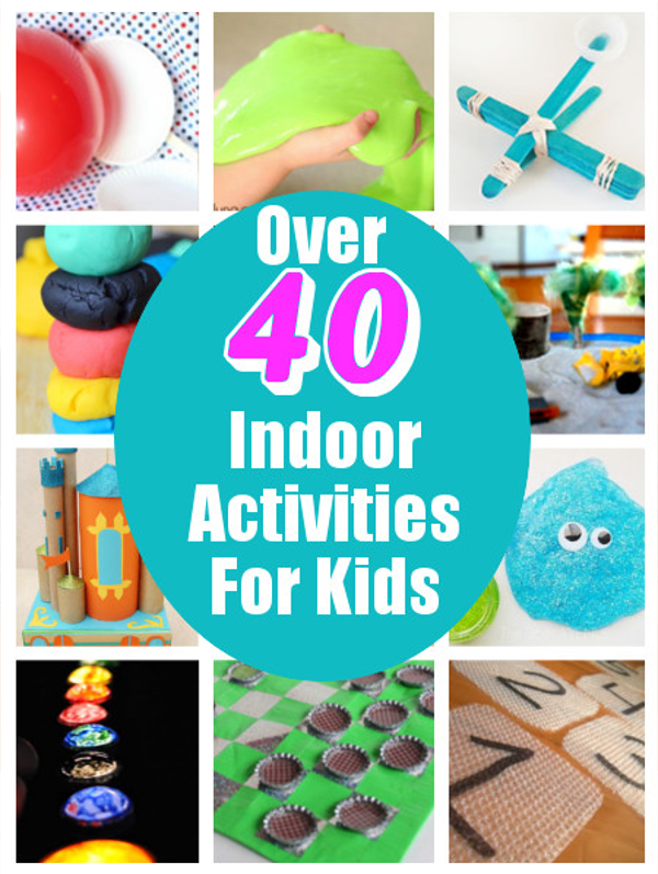 Diy Home Sweet Home Over 40 Indoor Activities For Kids