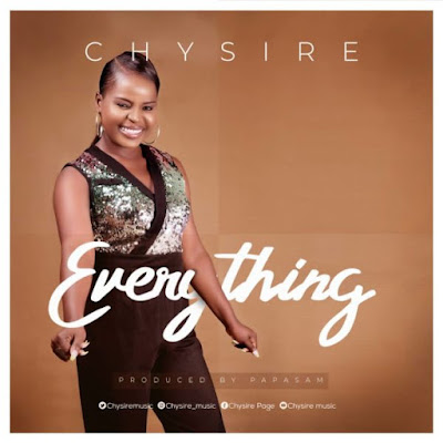 Chysire - Everything Lyrics & Audio