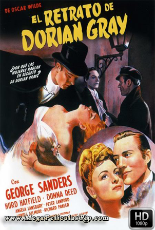 El Retrato De Dorian Gray (1945) [1080p] [Latino-Ingles] [MEGA]