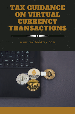 virtual currency tax rules, cryptocurrency tax rules, when to report cryptocurrency, how to report virtual currency