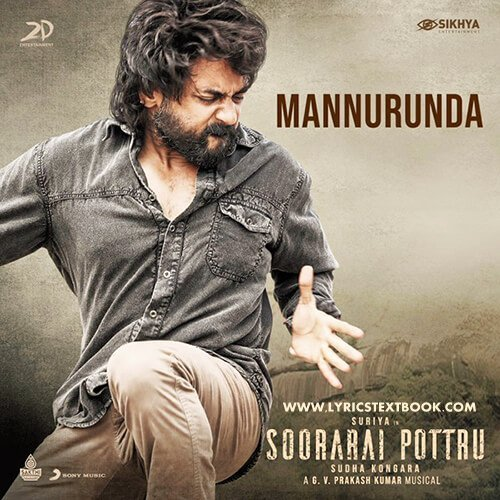 MANNURUNDA SONG LYRICS - Soorarai Pottru Tamil movie in 2020