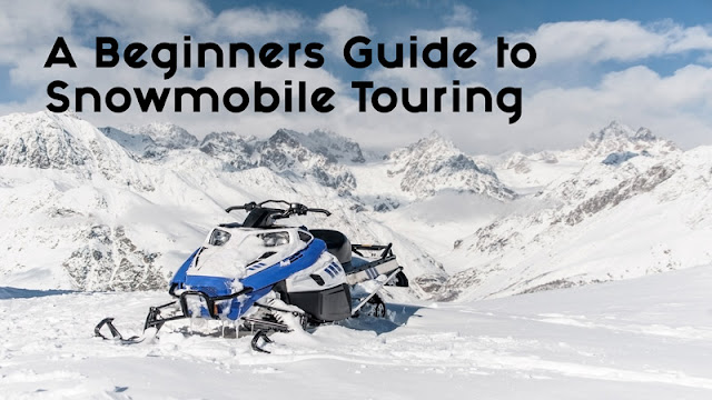 A Beginners Guide to Snowmobile Touring blog cover image