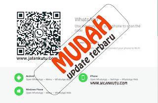 Cara Membuka Whatsapp Web di PC Terbaru
