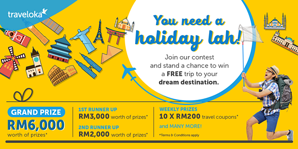 You Need A Holiday lah Traveloka Online Contest