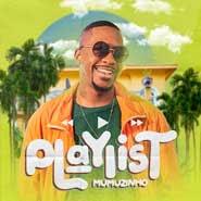 Playlist – Mumuzinho