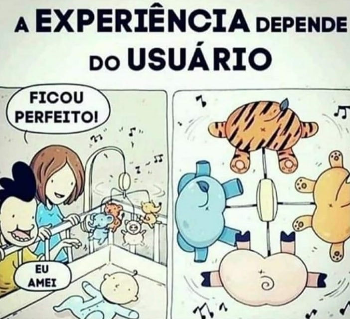 a experiencia depende do usuario