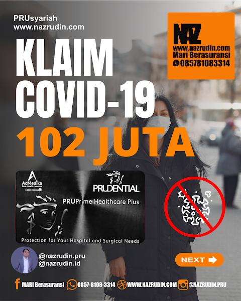 Klaim COVID-19 103 Juta Asuransi kesehatan PRUPRIME HEALTHCARE PLUS