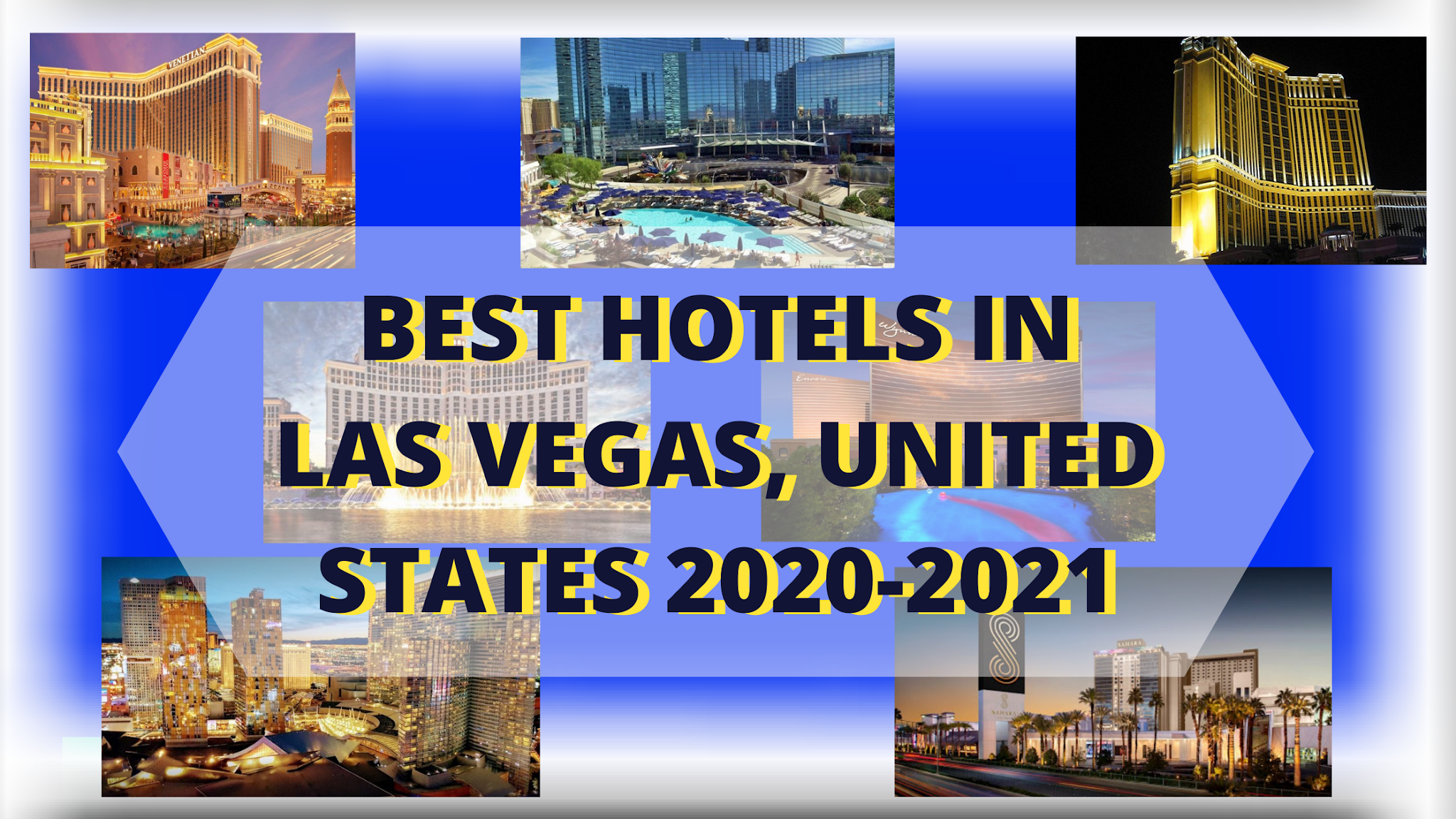Best Hotels in Las Vegas, USA 2021