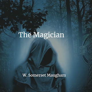 The Magician, Free PDF novel by W. Somerset Maugham