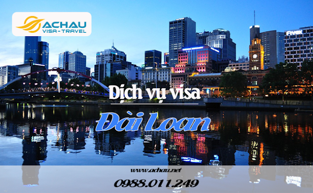 Quy trình làm visa Đài Loan