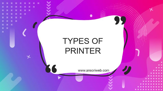 Types of Printer