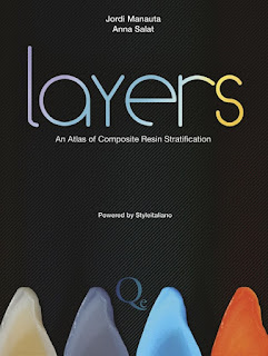 Layers An Atlas of Composite Resin Stratification