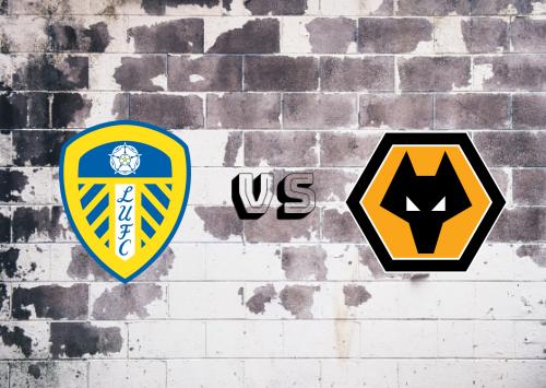 Leeds United vs Wolverhampton Wanderers  Resumen