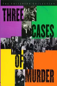 Watch Three Cases of Murder Online Free in HD