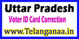 Voter ID Card Correction Online in Uttar Pradesh